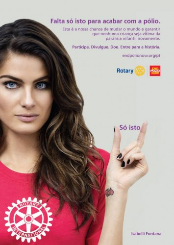Falta só isso - Isabelli Fontana entra na campanha do Rotary Internacional